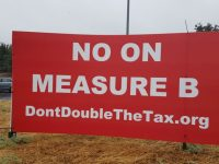 A large sign opposing Measure B, displayed at the corner of Sylvan and Stock Ranch roads. // CH Sentinel